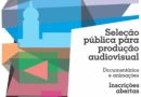 Selo Fiocruz Vídeo lança edital para produções audiovisuais